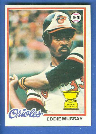 1978 Topps # 36 Eddie Murray ROOKIE [#b] (Orioles) Baseball cards value