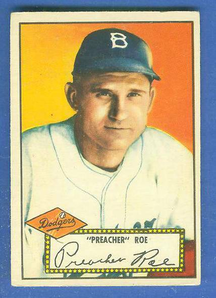 1952 Topps #.66 'Preacher' Roe (Brooklyn Dodgers) Baseball cards value