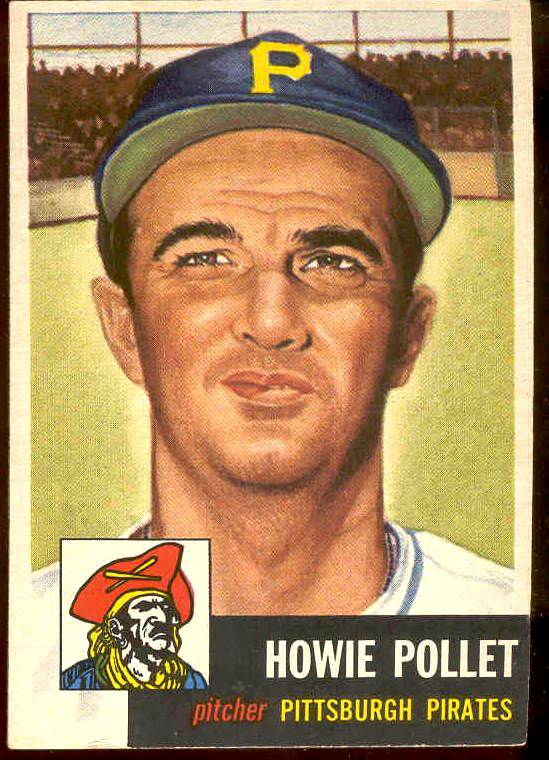 1953 Topps #.83 Howie Pollet (Pirates) Baseball cards value