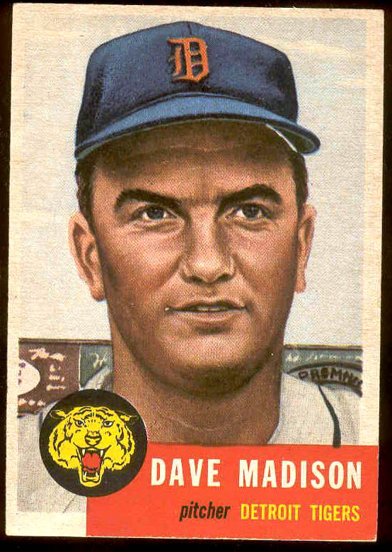 1953 Topps #.99 Dave Madison (Tigers) Baseball cards value