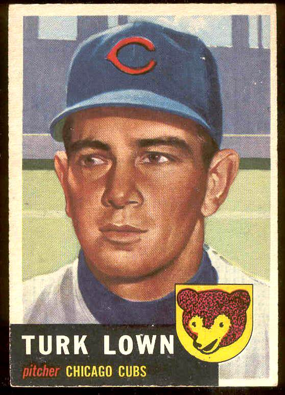 1953 Topps #130 Turk Lown (Cubs) Baseball cards value