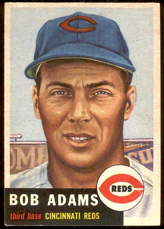 1953 Topps #152 Bob Adams (Reds) Baseball cards value