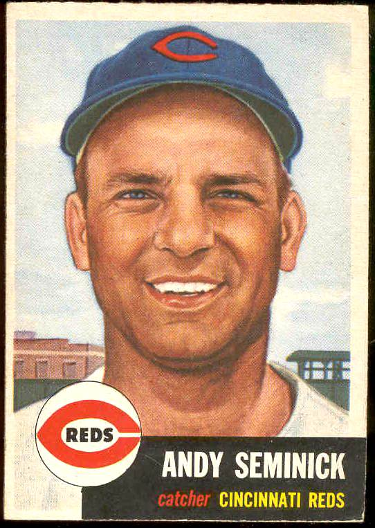 1953 Topps #153 Andy Seminick (Reds) Baseball cards value