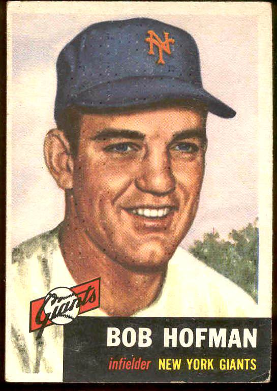 1953 Topps #182 Bob Hofman (NY Giants) Baseball cards value