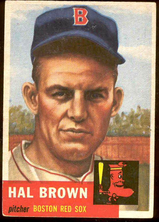 1953 Topps #184 Hal Brown (Red Sox) Baseball cards value