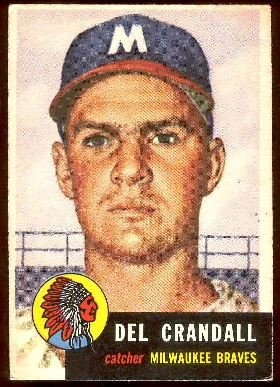 1953 Topps #197 Del Crandall (Braves) Baseball cards value