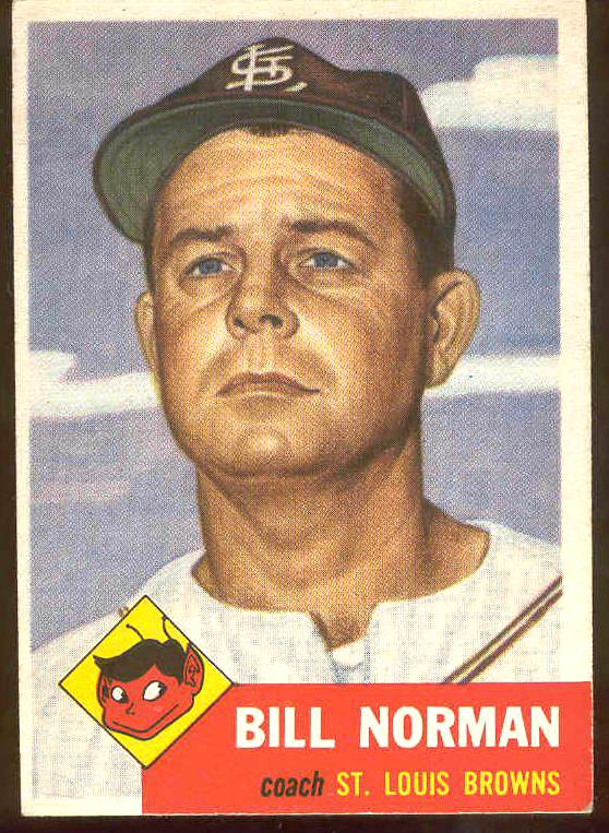 1953 Topps #245 Bill Norman COACH SCARCE HIGH #.(St. Louis Browns) Baseball cards value