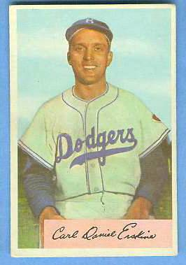 1954 Bowman #.10 Carl Erskine [VAR:  NO LOOP] [#a] (Brooklyn Dodgers) Baseball cards value