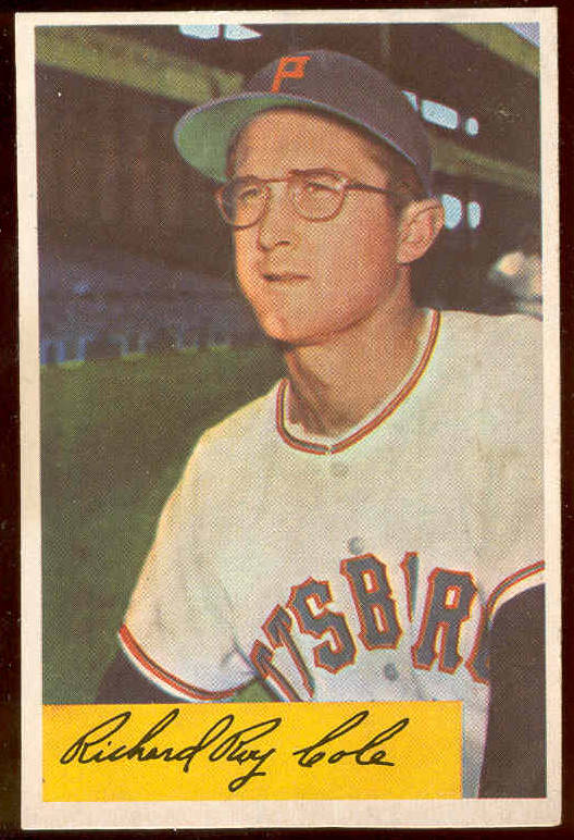 1954 Bowman #.27 Richard Roy Cole ROOKIE (Pirates) Baseball cards value