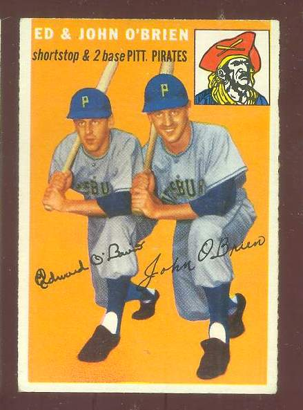 1954 Topps #139 The O'Brien Brothers [#a] (Pirates) Baseball cards value