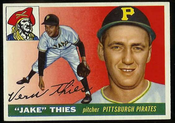 1955 Topps #.12 Vernon 'Jake' Thies [#a] (Pirates) Baseball cards value
