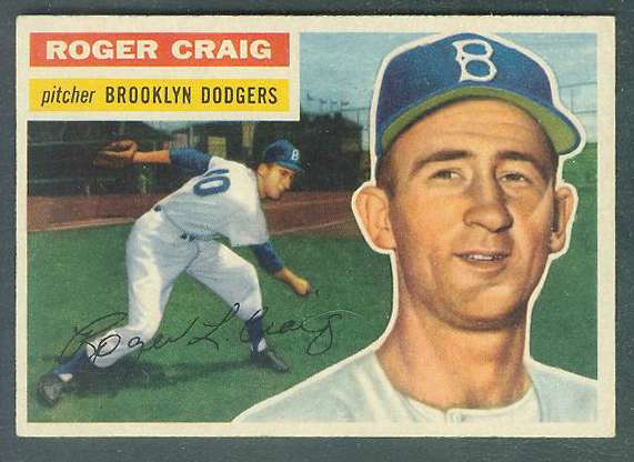 1956 Topps #.63 Roger Craig ROOKIE [#a] (Dodgers) Baseball cards value