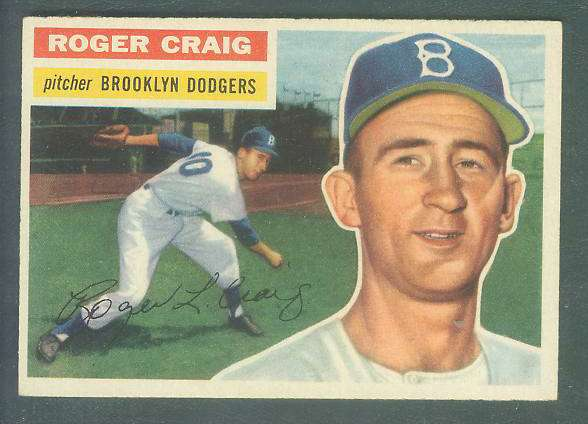 1956 Topps #.63 Roger Craig ROOKIE [#b] (Dodgers) Baseball cards value