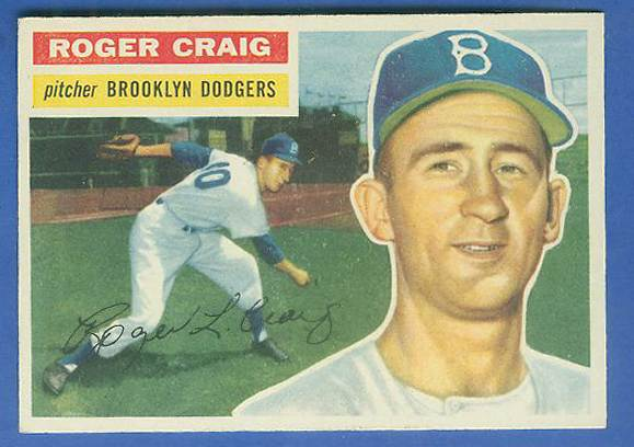 1956 Topps #.63 Roger Craig ROOKIE [#d] (Dodgers) Baseball cards value