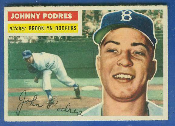 1956 Topps #173 Johnny Podres [#a] (Dodgers) Baseball cards value