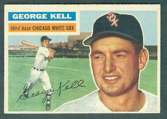 1956 Topps #195 George Kell [#a] (White Sox) Baseball cards value