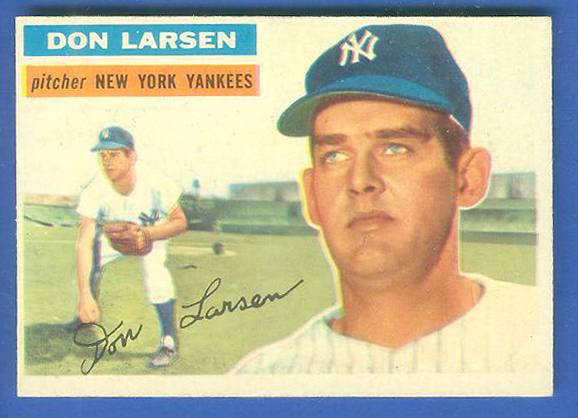 1956 Topps #332 Don Larsen (Yankees) Baseball cards value