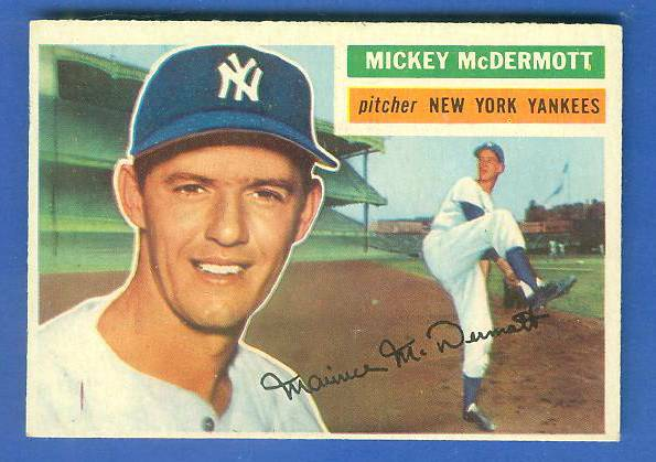 1956 Topps #340 Mickey McDermott [#a] (Yankees) Baseball cards value