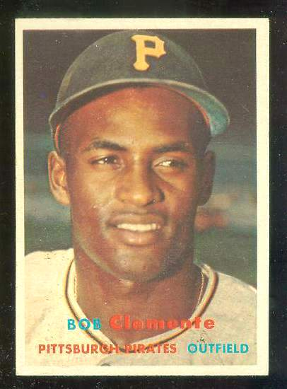 1957 Topps #.76 Bob Clemente (Pirates) Baseball cards value