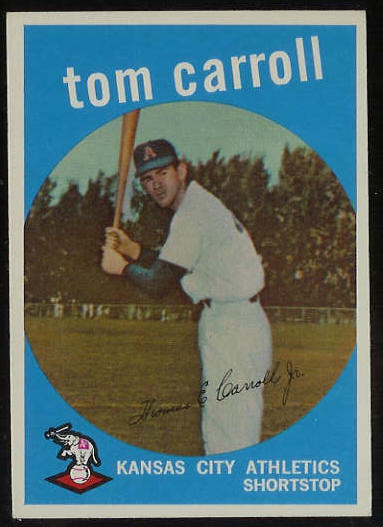 1959 Topps #513 Tommy Carroll SCARCE HIGH #.[#a] (Kansas City A's) Baseball cards value