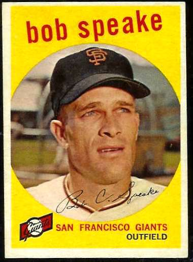 1959 Topps #526 Bob Speake SCARCE HIGH #.[#b] (Giants) Baseball cards value