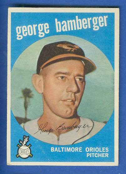 1959 Topps #529 George Bamberger ROOKIE SCARCE HIGH #.[#b] (Orioles) Baseball cards value