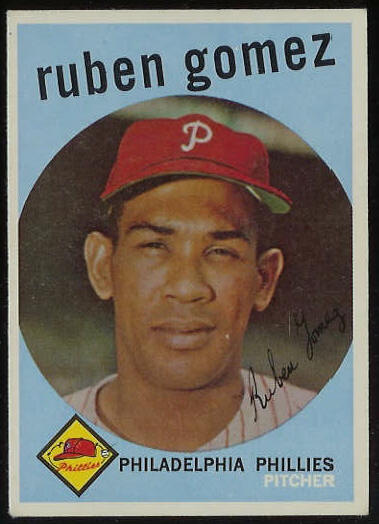 1959 Topps #535 Ruben Gomez SCARCE HIGH #.[#b] (Phillies) Baseball cards value