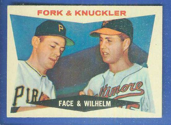 1960 Topps #115 Roy Face/Hoyt Wilhelm [#b] (Pirates/White Sox) Baseball cards value