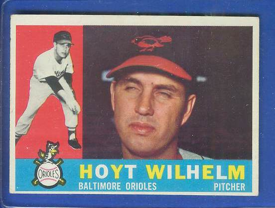 1960 Topps #395 Hoyt Wilhelm (Orioles) Baseball cards value