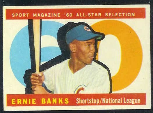 1960 Topps #560 Ernie Banks All-Star [#a] SCARCE HIGH NUMBER (Cubs) Baseball cards value