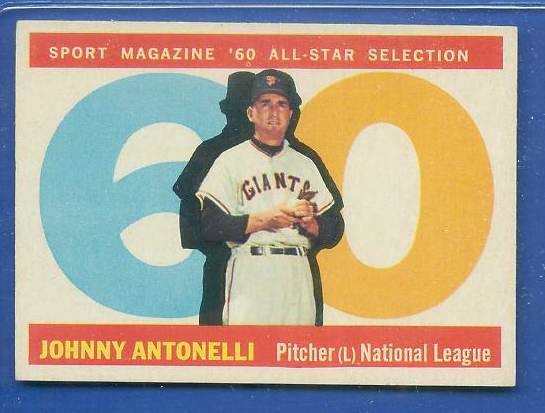 1960 Topps #572 Johnny Antonelli All-Star [#b] SCARCE HIGH NUMBER (Giants) Baseball cards value