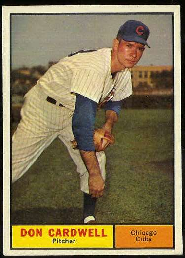 1961 Topps #564 Don Cardwell SCARCE HIGH #.(Cubs) Baseball cards value