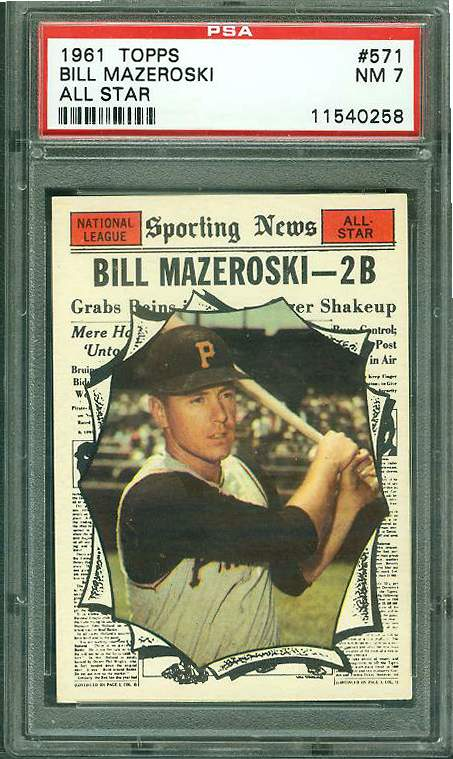1961 Topps #571 Bill Mazeroski A-S SCARCE HIGH# [PSA-7 NEAR MINT] (Pirates) Baseball cards value