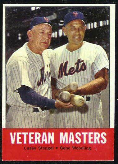 1963 Topps #.43 'Veteran Masters' (Casey Stengel MGR,Gene Woodling) (Mets) Baseball cards value