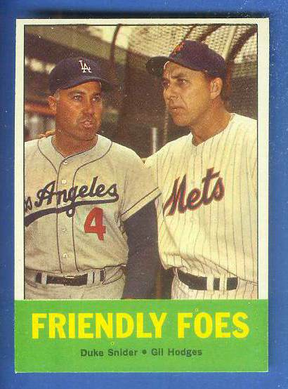 1963 Topps #.68 'Friendly Foes' Gil Hodges/Duke Snider [#a] (Mets/Dodgers) Baseball cards value