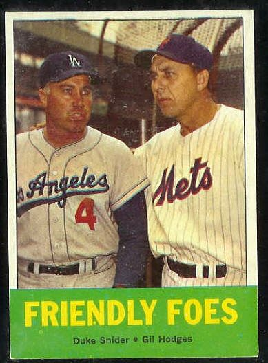 1963 Topps #.68 'Friendly Foes' Gil Hodges/Duke Snider [#b] (Mets/Dodgers) Baseball cards value