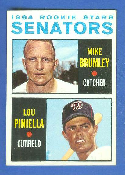 1964 Topps #167 Lou Piniella ROOKIE w/Mike Brumley [#b] (Senators) Baseball cards value