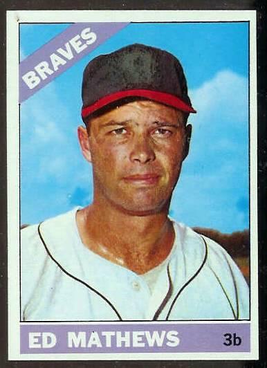 1966 Topps #200 Ed Mathews [#a] (Braves) Baseball cards value