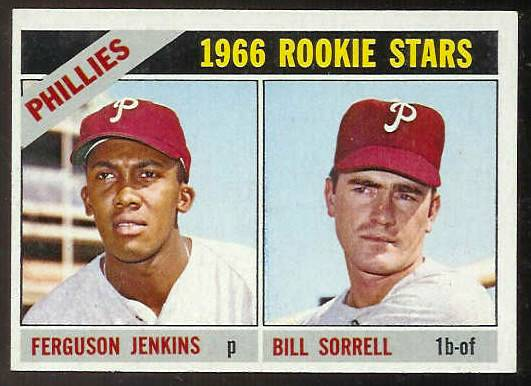 1966 Topps #254 Ferguson Jenkins ROOKIE [#b] (w/Bill Sorrell) (Phillies) Baseball cards value