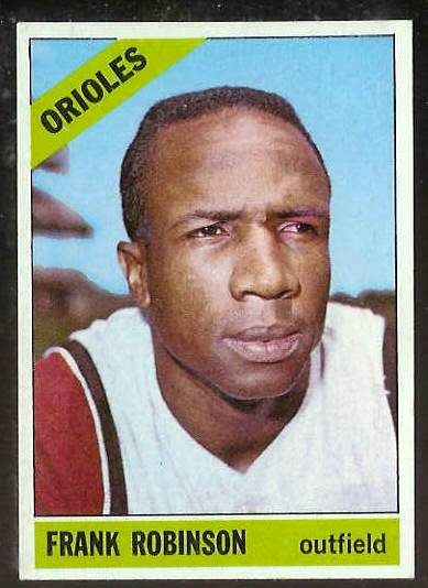 1966 Topps #310 Frank Robinson [#a] (Orioles) Baseball cards value