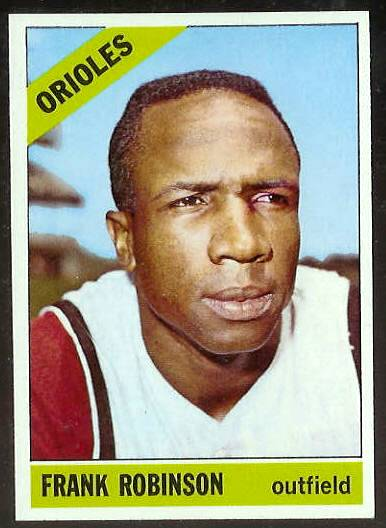 1966 Topps #310 Frank Robinson [#c] (Orioles) Baseball cards value