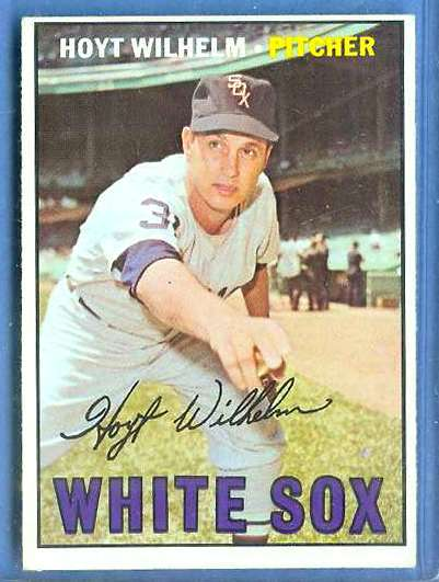 1967 Topps #422 Hoyt Wilhelm [#a] (White Sox) Baseball cards value