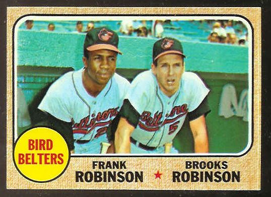 1968 Topps #530 'Bird Belters' w/Frank & Brooks Robinson [#b] (Orioles) Baseball cards value