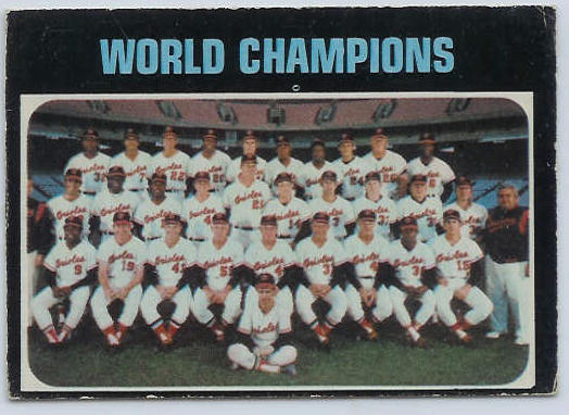1971 O-Pee-Chee/OPC #..1 World Champions [#a] (Orioles TEAM card) Baseball cards value
