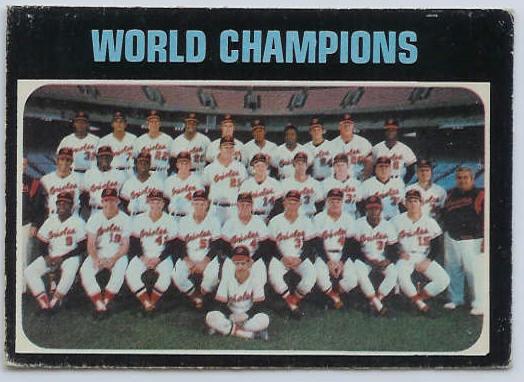 1971 O-Pee-Chee/OPC #..1 World Champions [#b] (Orioles TEAM card) Baseball cards value