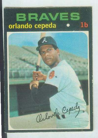 1971 O-Pee-Chee/OPC #605 Orlando Cepeda [#a] SCARCE SEMI-HI# (Braves) Baseball cards value