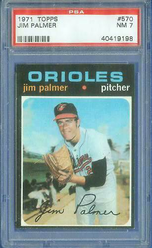 1971 Topps #570 Jim Palmer [PSA] (Orioles) Baseball cards value