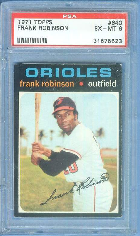 1971 Topps #640 Frank Robinson (Orioles) Baseball cards value