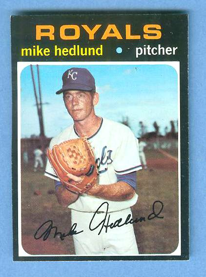 1971 Topps #662 Mike Hedlund HIGH #.[#a] (Royals) Baseball cards value