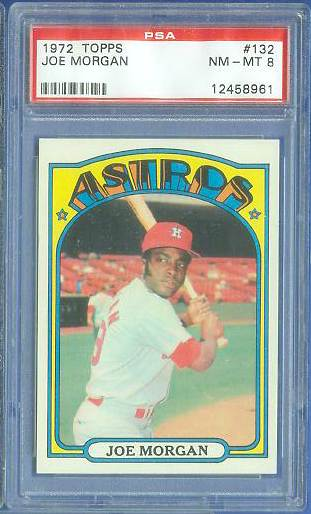 1972 Topps #132 Joe Morgan [PSA] (Astros) Baseball cards value